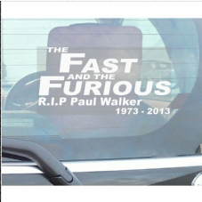 1 x Paul Walker Sticker-The Fast and the Furious-Car,Van,Truck,Vehicle Adhesive Sign,R.I.P,Tribute